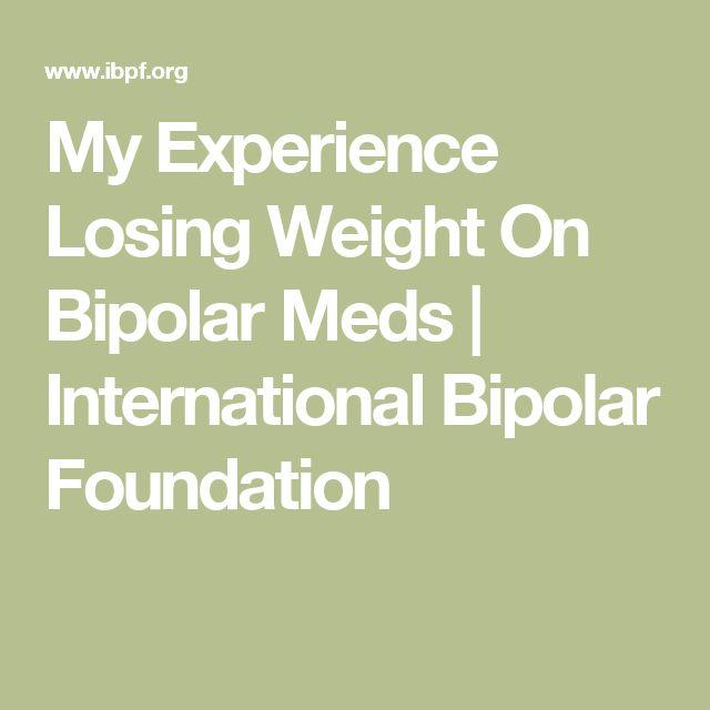 My Experience Losing Weight On Bipolar Meds | International Bipolar Foundation