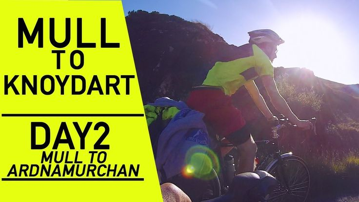 Cycling across Mull and wild camping in Ardnamurchan | Cycling to the mo...