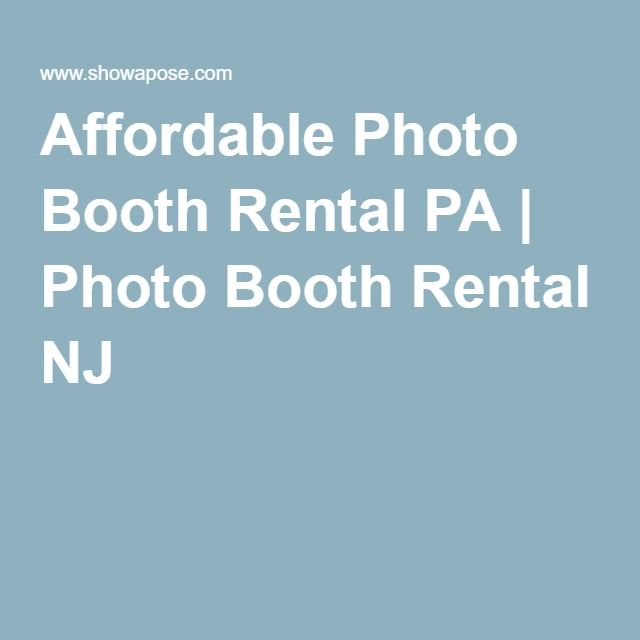 Affordable Photo Booth Rental PA | Photo Booth Rental NJ