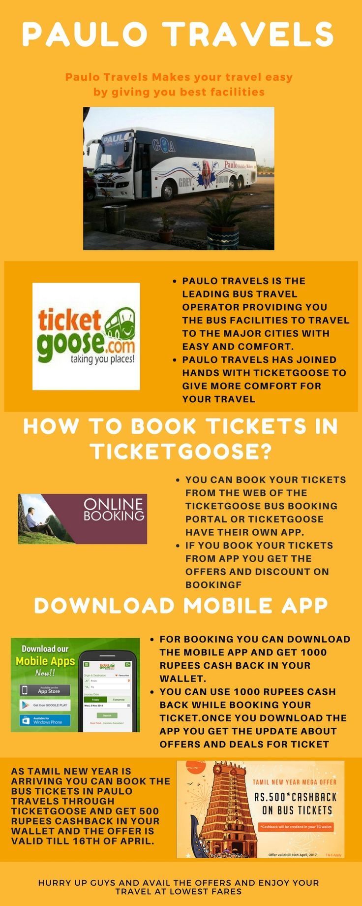 Paulo Travels provides the bus ticket booking to the major cities, Book the tickets for Paulo travels at ticket goose at the best fare with best service   http://www.ticketgoose.com/paulo-travels