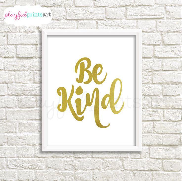 Be Kind, Gold, 8x10, Digital Download, Printable by playfulprintsart on Etsy