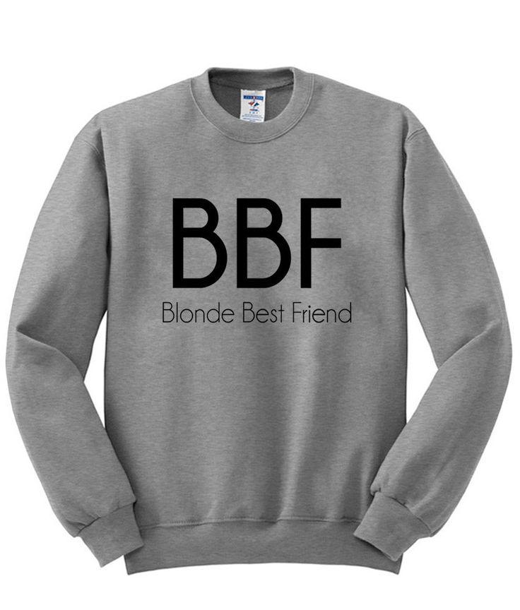 blonde best friend sweatshirt