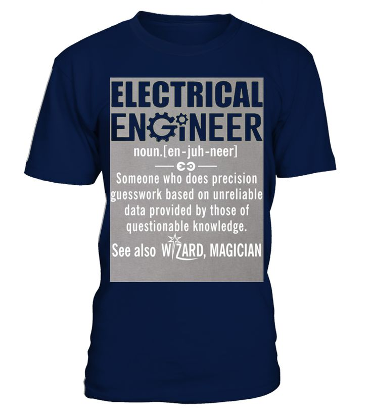 Electrical Engineer Shirt   Electrical Engineer Definition