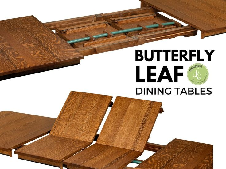 What Are Butterfly Leaf Dining Tables - Countryside Amish Furniture