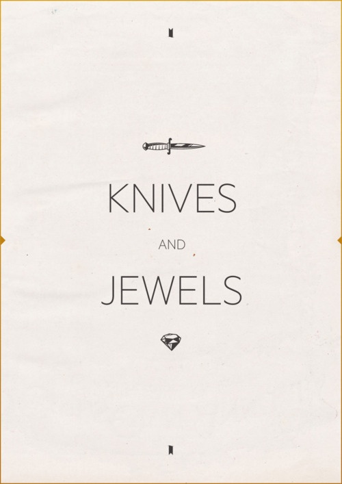 Knives and Jewels