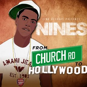 Nines - From Church Rd to Hollywood Mixtape [@nines1ace]