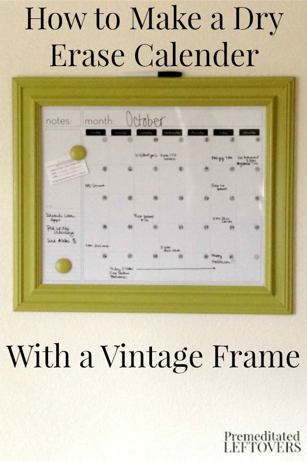 This DIY Vintage Frame Dry Erase Calendar is a great way to display a dry erase calendar to keep track of your family's schedules.