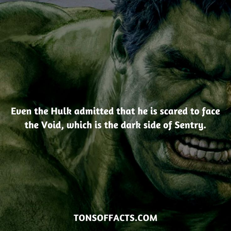 Even the Hulk admitted that he is scared to face the Void, which is the dark side of Sentry. #thehulk #hulk #theavengers #comics #marvel #interesting #fact #facts #trivia #superheroes #memes #1