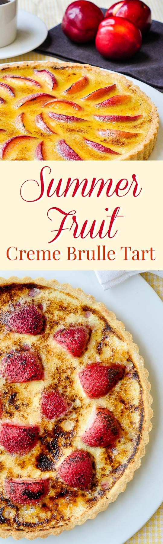 Summer Fruit Creme Brulee Tart – a versatile recipe to use whatever summer fruits and berries are at their best, make it with strawberries, raspberries, cherries, peaches and more.