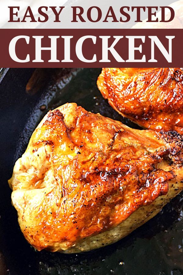 Roasted Chicken Breasts Favorite Recipes Pinterest Chicken