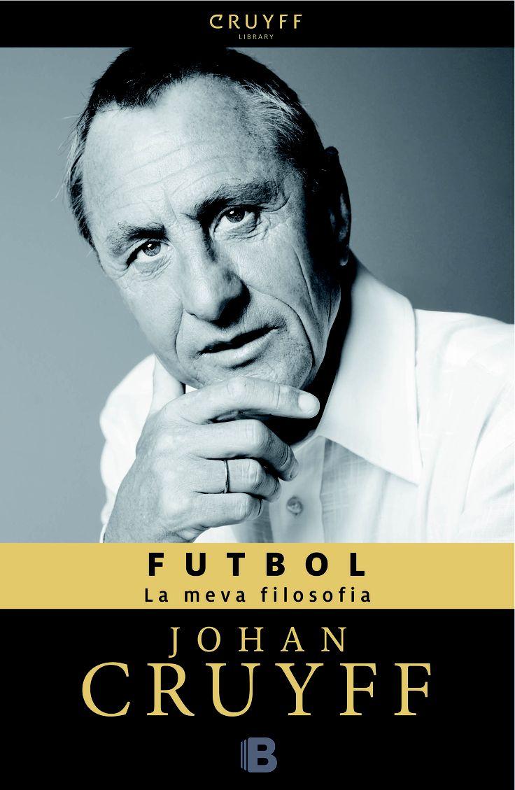 FUTBOL La meva filosofia, @Fellow Fellow Notton available, publicat per @Ediciones B http://www.neuschorda.com/noticies/835/futbol-la-meva-filosofia-johan-cruyff