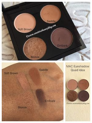 MAC Eyeshadow Combo and Quad idea (soft brown, saddle, bronze, embark)