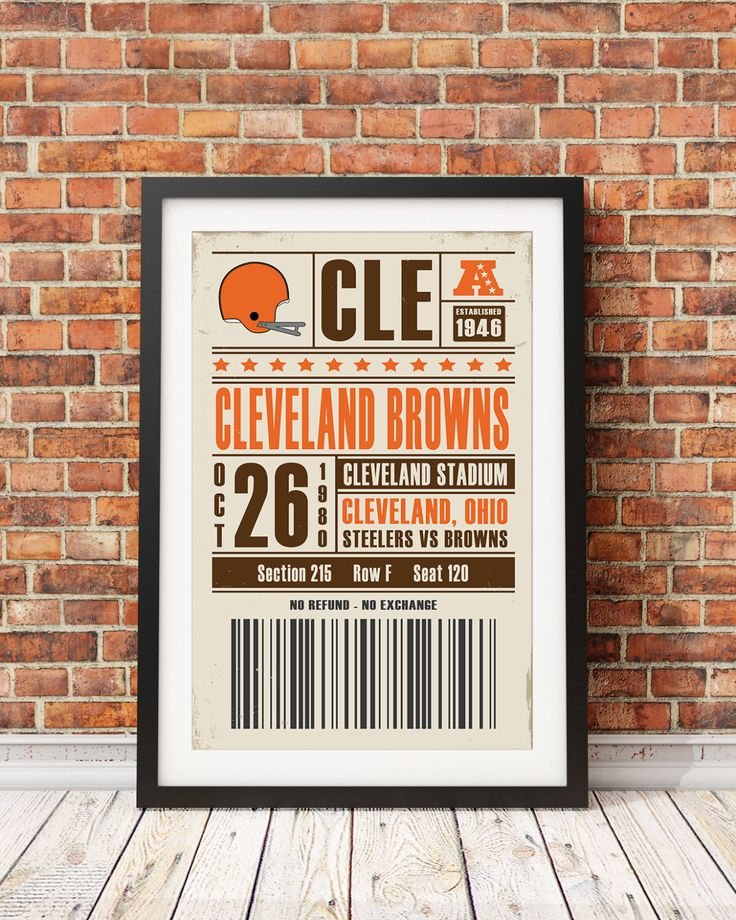Cleveland Browns Retro Ticket Print by StudioMaxe on Etsy https://www.etsy.com/listing/249182410/cleveland-browns-retro-ticket-print