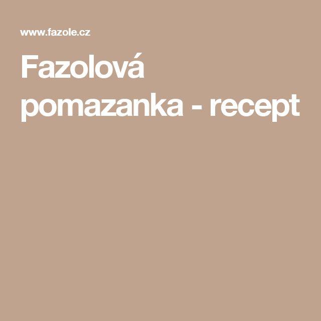 Fazolová pomazanka - recept