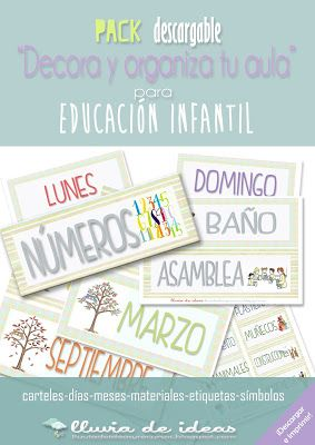 LLUVIA DE IDEAS: Descargables: Pack decora y organiza tu aula para Educación Infantil