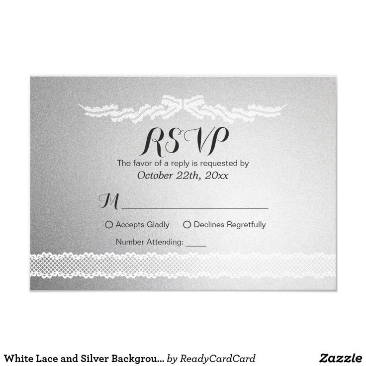 White Lace and Silver Background Wedding RSVP Card Modern White Lace and Silver Texture Background Wedding Bridal Shower RSVP Reply Card. You are able to change the any background color you like, All text style, colors, sizes can also be modified to fit your needs!