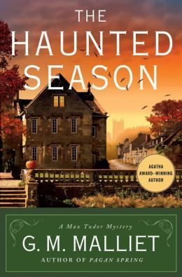 The Haunted Season (Max Tudor Series #5) G. M. Malliet