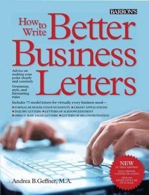 How To Write Better Business Letters Andrea B. Geffner Pdf - The best estimate connoisseur