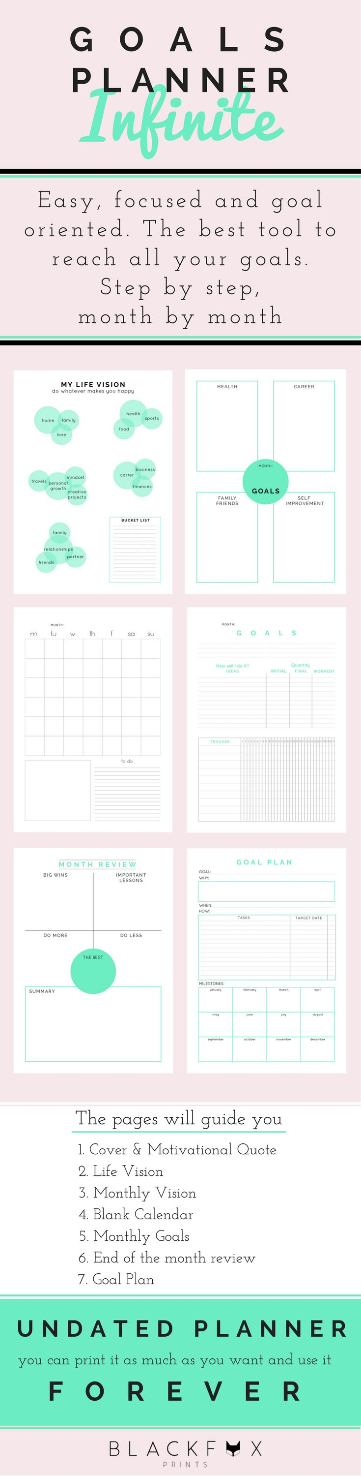 Goals undated planner. Minimal monthly planner with monthly tasks tracker. Easy, focused and goal oriented. The best tool to achieve your life goals. It is printable and undated, you can print it as much as you want and use it forever. Clean and minimal planner. The focus of the planner is the content, your vision, your goals, your ideas and the plan you will follow to achieve them.  This planner will help you reach all your goals, step by step, month by month.