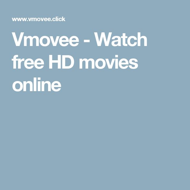 Vmovee - Watch free HD movies online | The Best Free movie sites ...