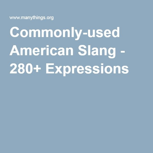 commonly-used american slang