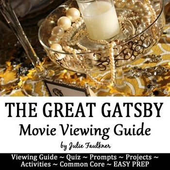 The Great Gatsby: Movie Viewing Guide, Questions, Quiz, Activities, Sub Plan