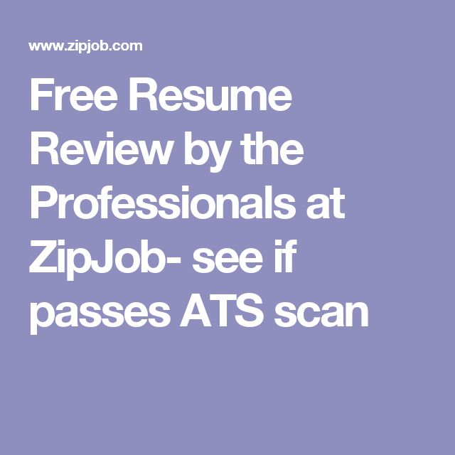 free resume review by the professionals at zipjob see if passes ats scan - Resume Review Free