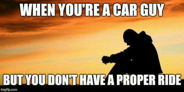 When you're a car guy, but you don't have a proper ride.  #carthrottle