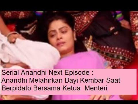 Serial Anandhi Next Episode : Anandi Melahirkan Bayi Kembar Saat Berpida...