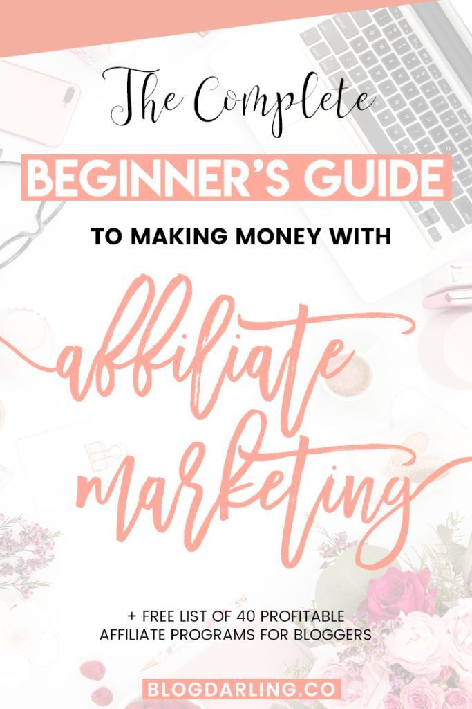 The Complete Guide to Making Money with Affiliate Marketing – Affiliate Marketing