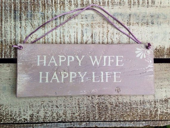 happy wife happy life. wooden sign rustic by InspirationToArt