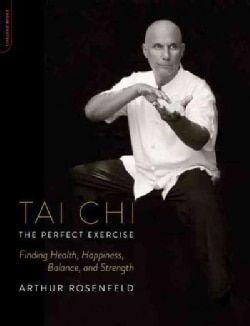 Shop for Tai Chi the Perfect Exercise: Finding Health, Happiness, Balance, and Strength (Paperback). Free Shipping on orders over $45 at Overstock.com - Your Online Books Outlet Store! Get 5% in rewards with Club O!