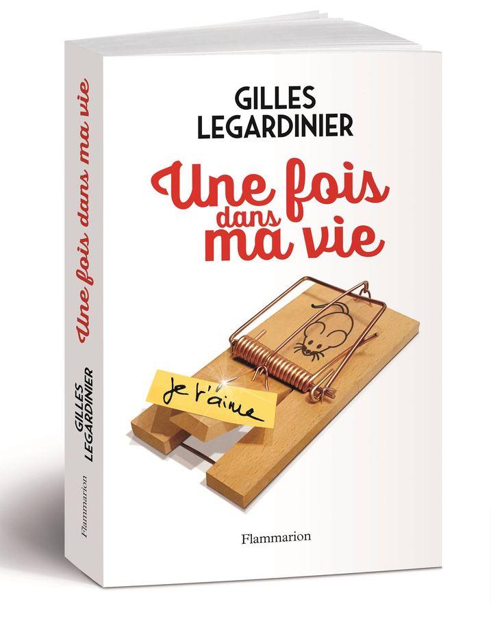 https://livre.fnac.com/a10708374/Gilles-Legardinier-Une-fois-dans-ma-vie