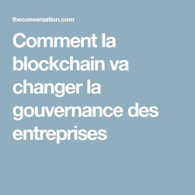 Comment la blockchain va changer la gouvernance des entreprises