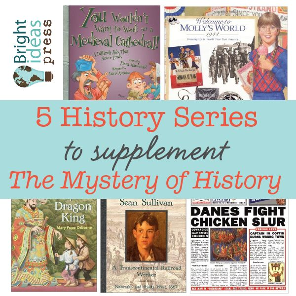 Five History Series to Supplement The Mystery of History