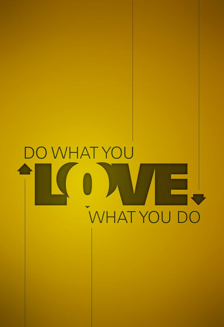 Poster design quotes - Do What You Love Typography Graphic Design Design Poster Quote