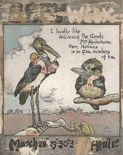 """I Hardly Like Delivering The Goods, Mrs Kookaburra, Them Humans Is So Gum Careless Of 'Em"" c1920s-1930s."