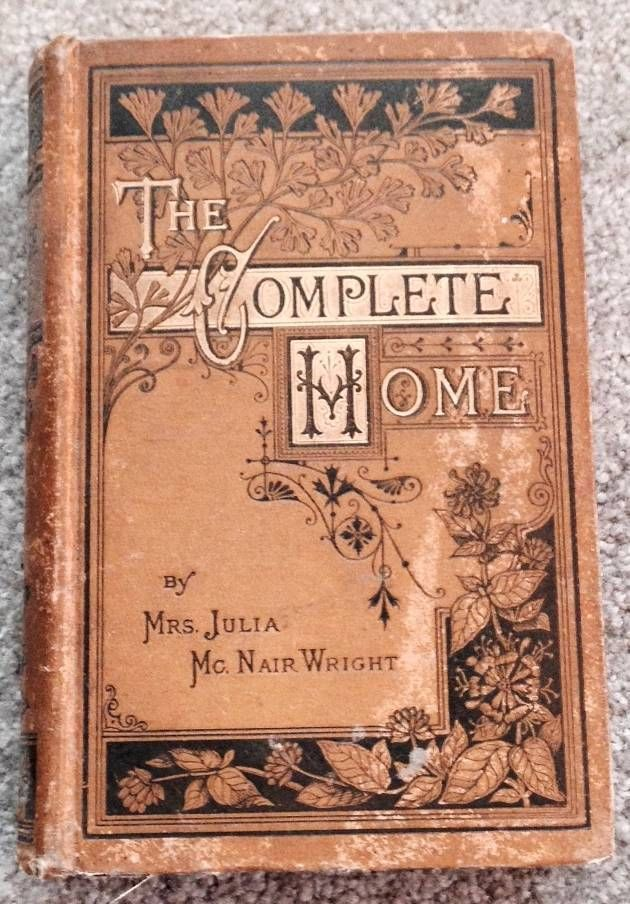 1880 Antique Victorian Cookbook House Home Decoration Fashion Social Etiquette | eBay