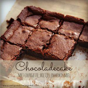 Bespaar op je Boodschappen Dag #8: Chocoladecake met Courgette en Bietjes - Eet Goed Voel Je Goed