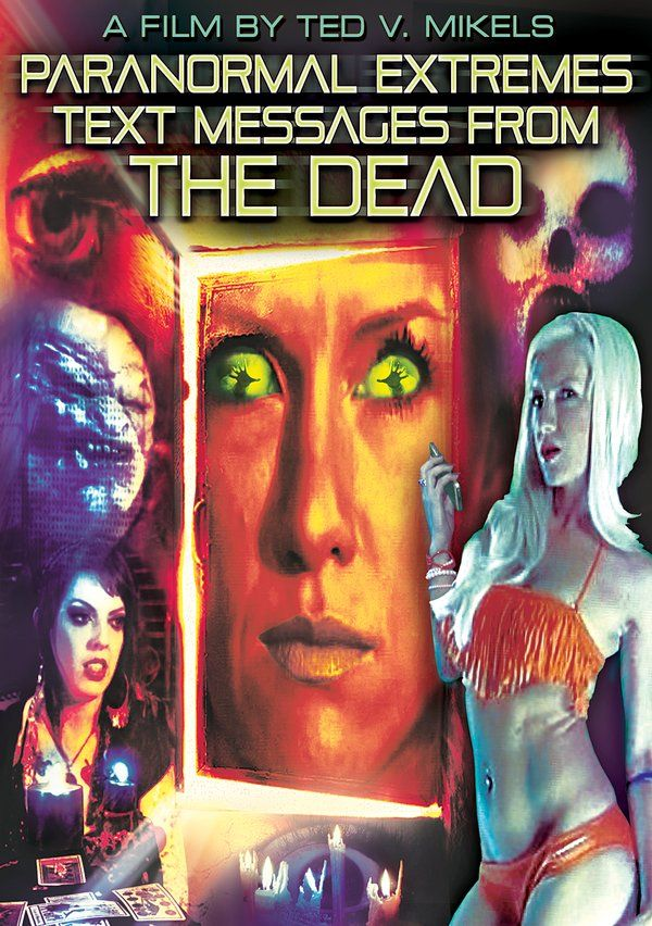 Paranormal Extremes: Text Messages from the Dead (2-DVD) DVD-R (2014) Directed by Ted V. Mikels; Starring Beverly Washburn, Colie Knoke & Josef Viznik; Alpha Video