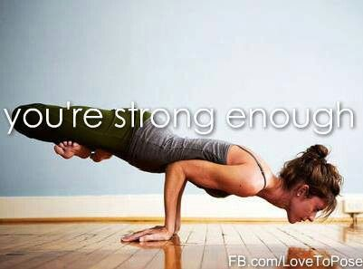 I just printed this one out for my wall. You're strong enough! Something I need to tell myself more often..