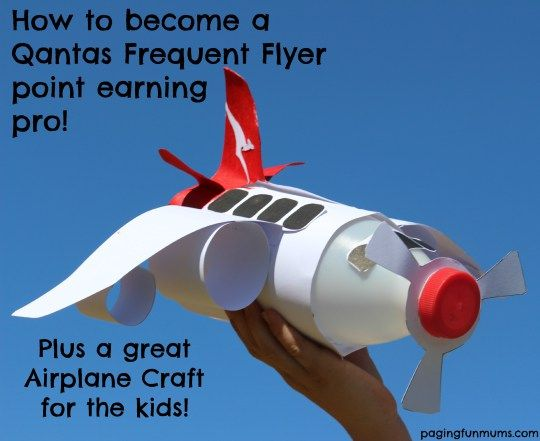 The 25 best airplane crafts ideas on pinterest kids airplane how to become a qantas frequent flyer point earning pro plus a great airplane craft for the kids sciox Choice Image