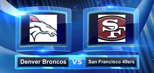 49ers vs broncos super bowl | The great thing however in watching this game is the fact that it will ...