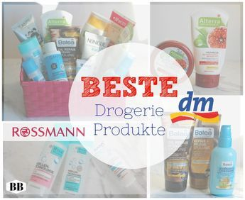 BEST drugstore products: dm & Rossmann (Balea & Isana) – Natural Cosmetics, Anti Aging …