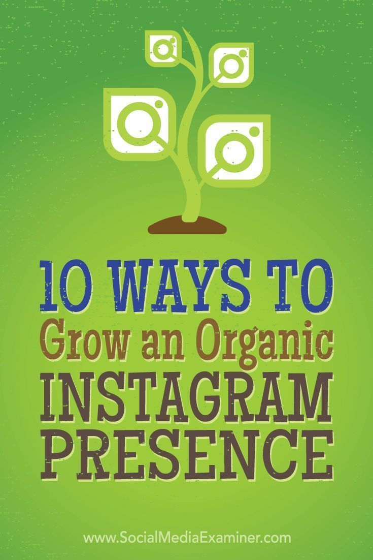 Do you want more Instagram followers?  With more than 300 million active monthly users, Instagram still offers businesses the opportunity to reach new users without buying ads.  In this article, you'll discover 10 organic tactics used by top Instagram marketers to gain more Instagram followers. Via /smexaminer/.