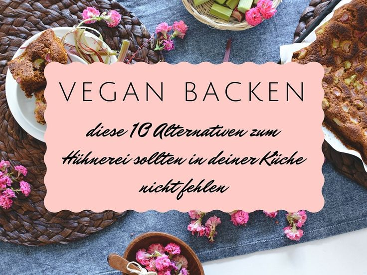 meer dan 1000 idee n over backen ohne ei op pinterest veganer ei ersatz veganistisch bakken. Black Bedroom Furniture Sets. Home Design Ideas