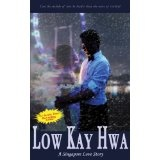 A Singapore Love Story (A Contemporary Novel) (Kindle Edition)By Low Kay Hwa