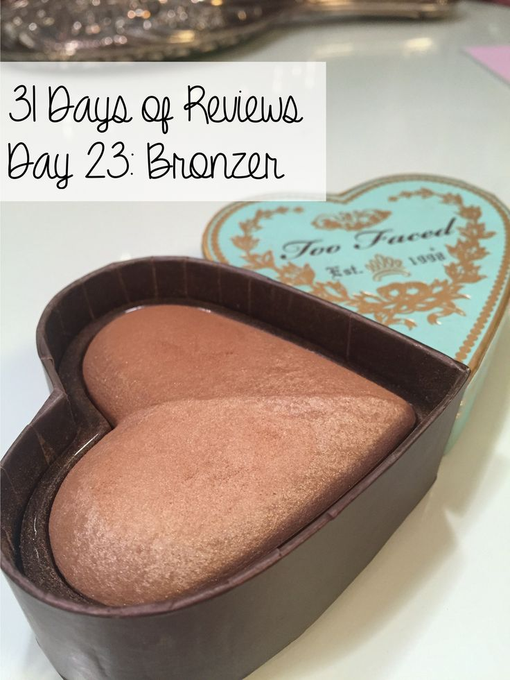 31 Days of Reviews, Day 23: Too Faced Sweethearts Bronzer - SUPERNOVABEAUTY