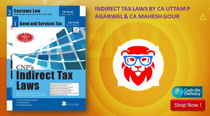 INDIRECT TAX LAWS BY CA UTTAM P AGARWAL AND CA MAHESH GOUR This Book is useful for CA final Examination for Final may 2018 Exam .