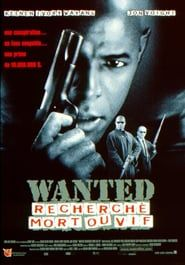 Wanted RecherchC Mort Ou Vif Film Complet En Streaming VF
